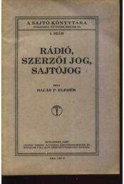 Rádió, szerzői jog, sajtójog - Régikönyvek