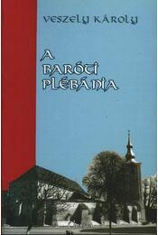atirni - A Baróti plébánia - Régikönyvek