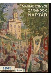 Máriabesnyői zarándok naptár 1943 - Régikönyvek