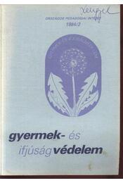 Gyermek- és ifjúságvédelem 1984/2 - Régikönyvek