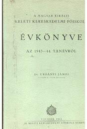 A Magyar Királyi Keleti Kereskedelmi főiskola Évkönyve - Régikönyvek