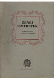 Zenei ismeretek IV. - Régikönyvek