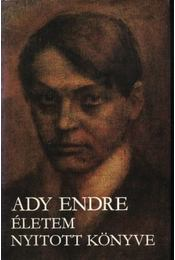 Ady Endre - Életem nyitott könyve - Régikönyvek