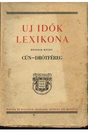 Uj idők lexikona VII. kötet - Régikönyvek