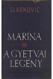 Marína; A gyetvai legény - Régikönyvek