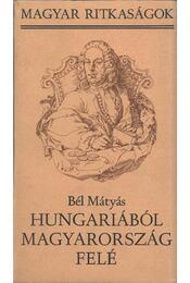 Hungariaból Magyarország felé - Régikönyvek