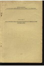 Az Antonius-féle tigrisló-koponya vizsgálatok értékelése - Régikönyvek