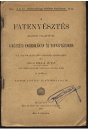 A fatenyésztés - Régikönyvek