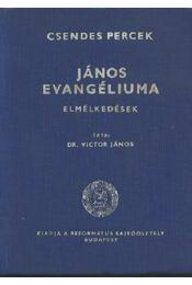 János evangéliuma - Régikönyvek