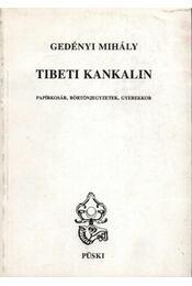 Tibeti kankalin - Régikönyvek