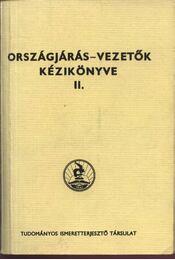Országjárás - Vezetők kézikönyve II. kötet - Régikönyvek