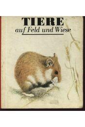 Tiere auf Feld und Wiese - Régikönyvek