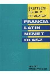 Érettségi és OKTV feladatok - Francia, latin, német, olasz 1991/92. - Régikönyvek