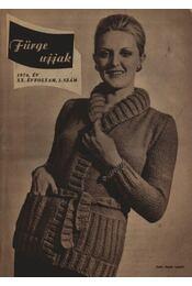 Fürge ujjak 1976. XX. évfolyam (Teljes) - Régikönyvek