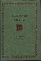 Mahábhárata - Rámájana - Régikönyvek