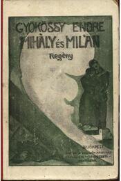 Mihály és Milán - Régikönyvek