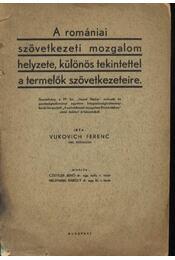 A romániai szövetkezeti mozgalom helyzete, különös tekintettel a termelők szövetkezeteire - Régikönyvek