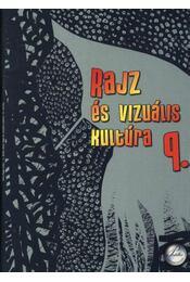 Rajz és vizuális kultúra 9. - Régikönyvek