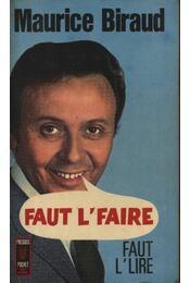 Faut L' Faire - Régikönyvek