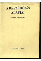 A beszédírás alapjai - Régikönyvek