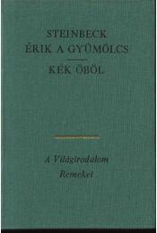 Érik a gyümölcs; Kék öböl I-II. kötet - Régikönyvek