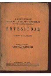 A Kiskunhalasi Református Szilády-Gimnázium értesítője az 1937-38. tanévről - Régikönyvek