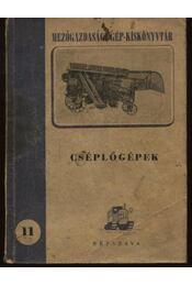 Cséplőgépek - Régikönyvek