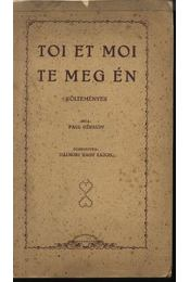 Toi et Moi - Te meg én (dedikált) - Régikönyvek