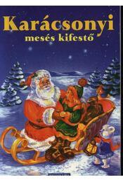Karácsonyi mesés kifestő - Régikönyvek
