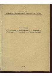 Szabadföldi és kísérletes megfigyelések a földikutyán (Spalax Leucodon Nordm.) - Régikönyvek