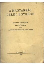 A magyarság lelki egysége - Régikönyvek