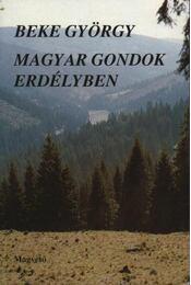 Magyar gondok Erdélyben (dedikált) - Régikönyvek