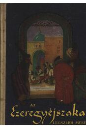 Az Ezeregy éjszaka legszebb meséi - Régikönyvek