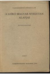 A leíró magyar nyelvtan alapjai - Régikönyvek