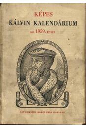 Képes Kálvin kalendárium az 1959. évre - Régikönyvek