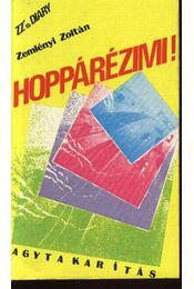 Hoppárézimi - Régikönyvek