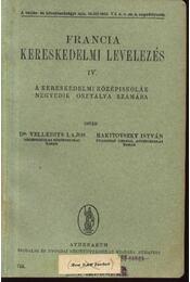 Francia kereskedelmi levelezés IV. - Régikönyvek