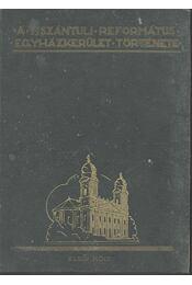 A tiszántúli református egyházkerület története I-II. kötet - Régikönyvek