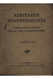 Kertészeti növényhajtatás - Régikönyvek
