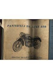 Pannonia De Luxe 250 - Régikönyvek