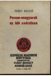 Perem-magyarok az idő sodrában - Régikönyvek