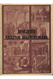 Bevezetés Krisztus misztériumába - Régikönyvek
