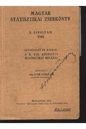 Magyar Statisztikai Zsebkönyv X. Évfolyam 1941 - Régikönyvek