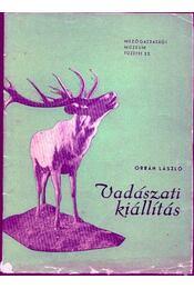 Vadászati kiállítás - Régikönyvek