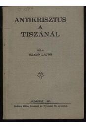 Antikrisztus a Tiszánál - Régikönyvek
