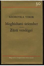Megbízható úriember / Züzü vendégei - Régikönyvek