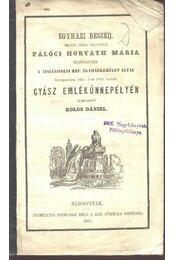 Egyházi beszéd (néhai nagyságos Pálóci Horváth Mária gyász ünnepélyén) - Régikönyvek