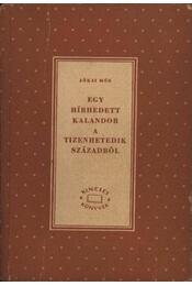 Egy hirhedett kalandor a tizenhetedik századból - Régikönyvek