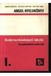 Angol nyelvkönyv I. - Kereskedelmi szakmák - Régikönyvek