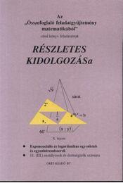 Exponenciális és logaritmikus egyenletek és egyenletrendszerek 11. (III.) osztályosok és érettségizők számára X. fejezet - Régikönyvek